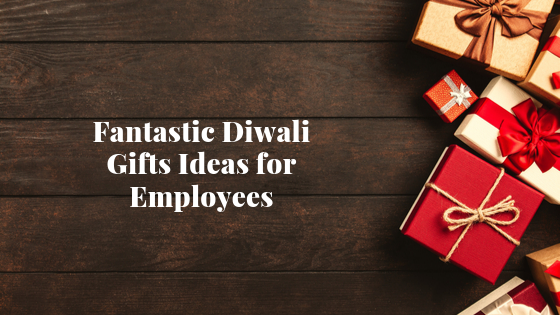 Fantastic Diwali Gifts Ideas for Employees
